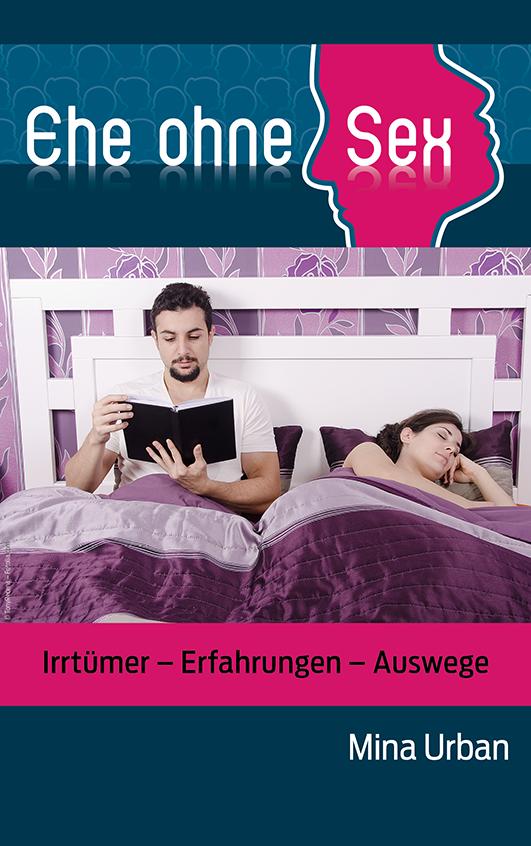 Ehe ohne Sex – Das Buch